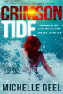 Crimson Tide by Michelle Geel