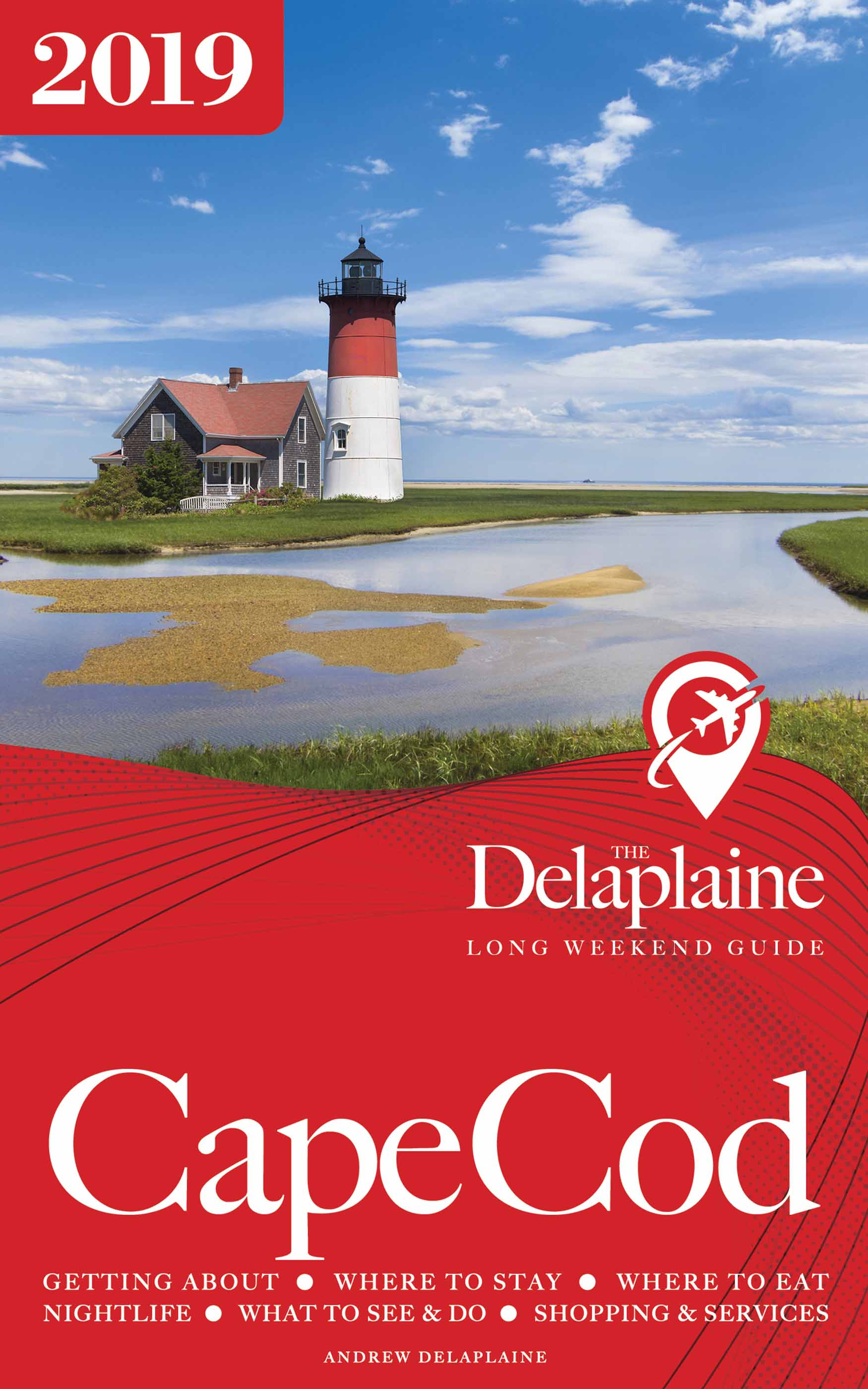 Cape Cod - The Delaplaine 2019 Long Weekend Guide, an Ebook by Andrew  Delaplaine