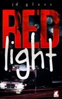 JD Glass - Red Light