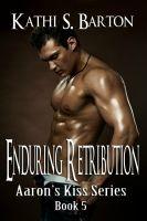 Kathi S Barton - Enduring Retribution