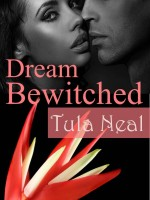 Tula Neal - Dream Bewitched