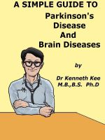 Kenneth Kee - A Simple Guide to Parkinson's Disease and Related Brain Conditions