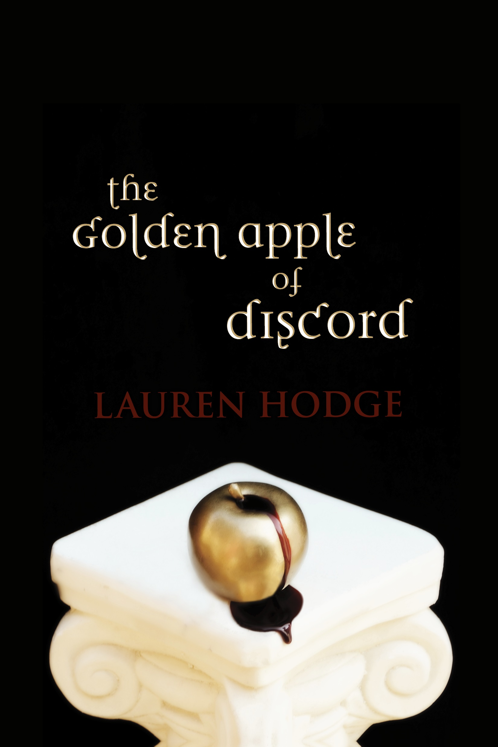 The Golden Apple of Discord, an Ebook by Lauren Hodge