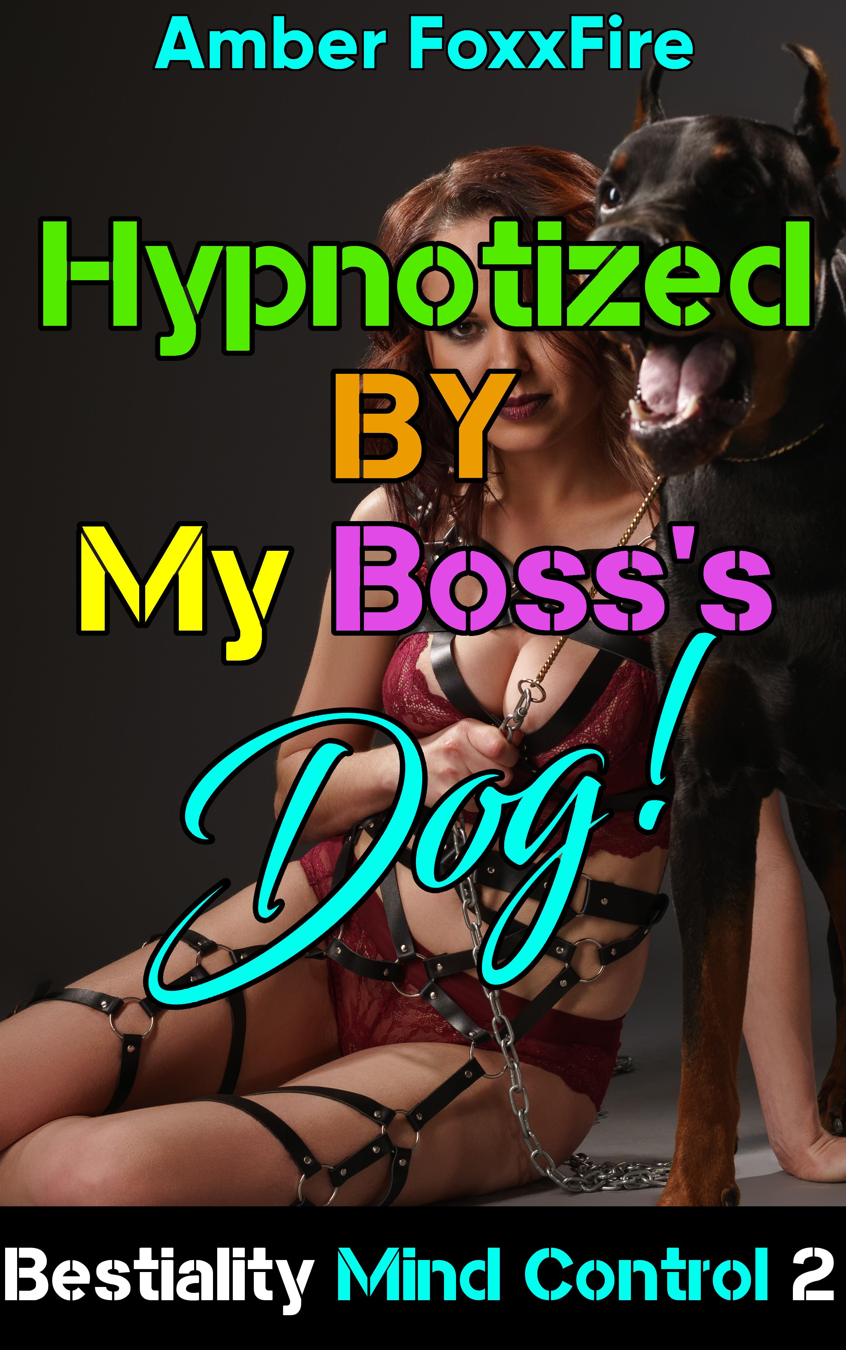 bestiality hypnosis Bestiality Mind Control 2: Hypnotized ...
