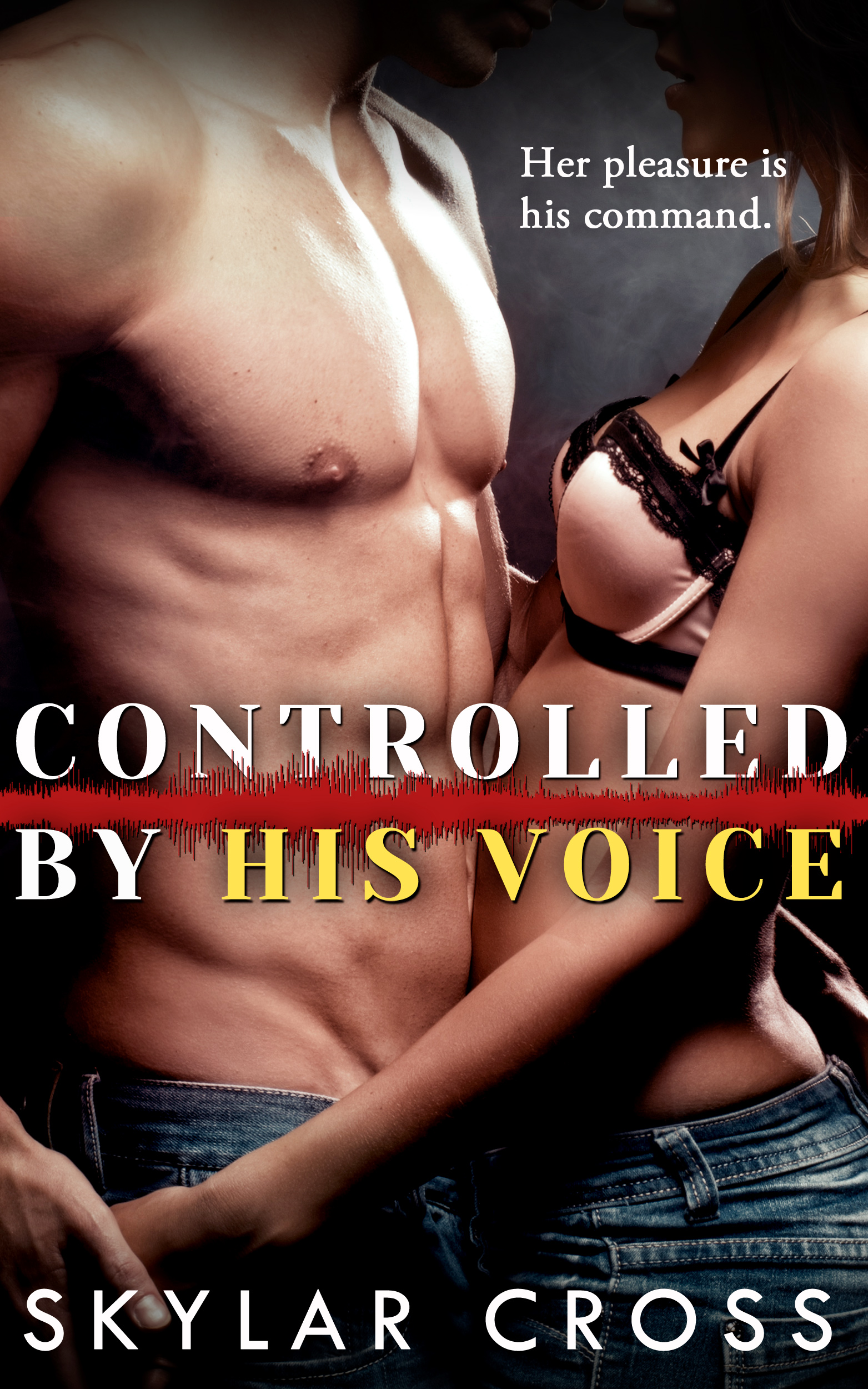 Controlled by her erotic