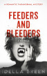 Feeders and Bleeders by Idella Breen