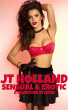 Sensual & Erotic - 8 Hardcore Stories by JT Holland