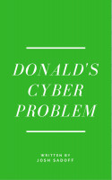 Donald's Cyber Problem