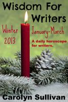Cover for 'Wisdom for Writers: Winter 2013'