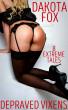 Depraved Vixens - 8 Extreme Tales by Dakota Fox
