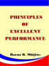 Principles of Excellent  Performance by Harun B. Mbijiwe