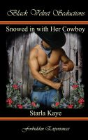 Starla Kaye - Snowed in with Her Cowboy