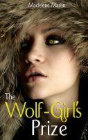 Madelene Martin - The Wolf-Girl's Prize (Romantic Werewolf Breeding Erotica)
