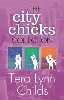 Tera Lynn Childs - City Chicks Box Set