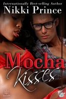Nikki Prince - Mocha Kisses