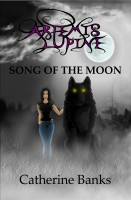 Catherine Banks - Song of The Moon (Artemis Lupine #1)