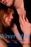 Debbie D. Ellis - Never Mine (New Young Adult Version)