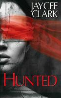 Jaycee Clark - Hunted
