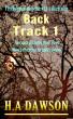 Back Track 1 by H.A Dawson