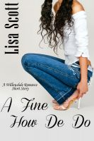Lisa Scott - A Fine How-De-Do (A Willowdale Romance Short Story)