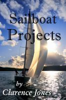 Clarence Jones - Sailboat Projects
