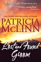Patricia McLinn - Lost and Found Groom (A Place Called Home, Book 1)