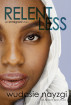 Relentless - An Immigrant Story by Wudasie Nayzgi & Ken J. Howe