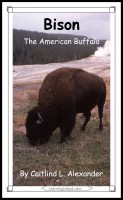 Caitlind L. Alexander - Bison: The American Buffalo