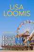 Back To Boardwalk by Lisa Loomis