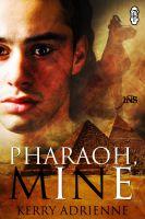 Kerry Adrienne - Pharaoh, Mine