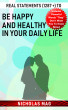 Real Statements (1287 +) to Be Happy and Healthy in Your Daily Life by Nicholas Mag