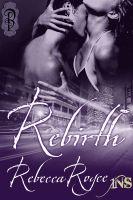 Rebecca Royce - Rebirth