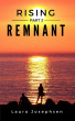 Rising, Part 3: Remnant by Laura Josephsen