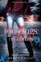 Wendy Knight - Feudlings in Flames