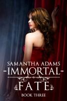 Samantha Adams - Immortal Fate