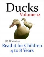 J. R. Whittaker - Ducks (Read it book for Children 4 to 8 years)