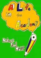 Robert Paul Wolff - A Life in the Academy
