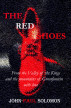The Red Shoes by John-Paul Solomon