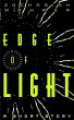 Edge of Light: A Short Story by Zachariah Wahrer