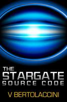 V Bertolaccini - The Stargate Source Code