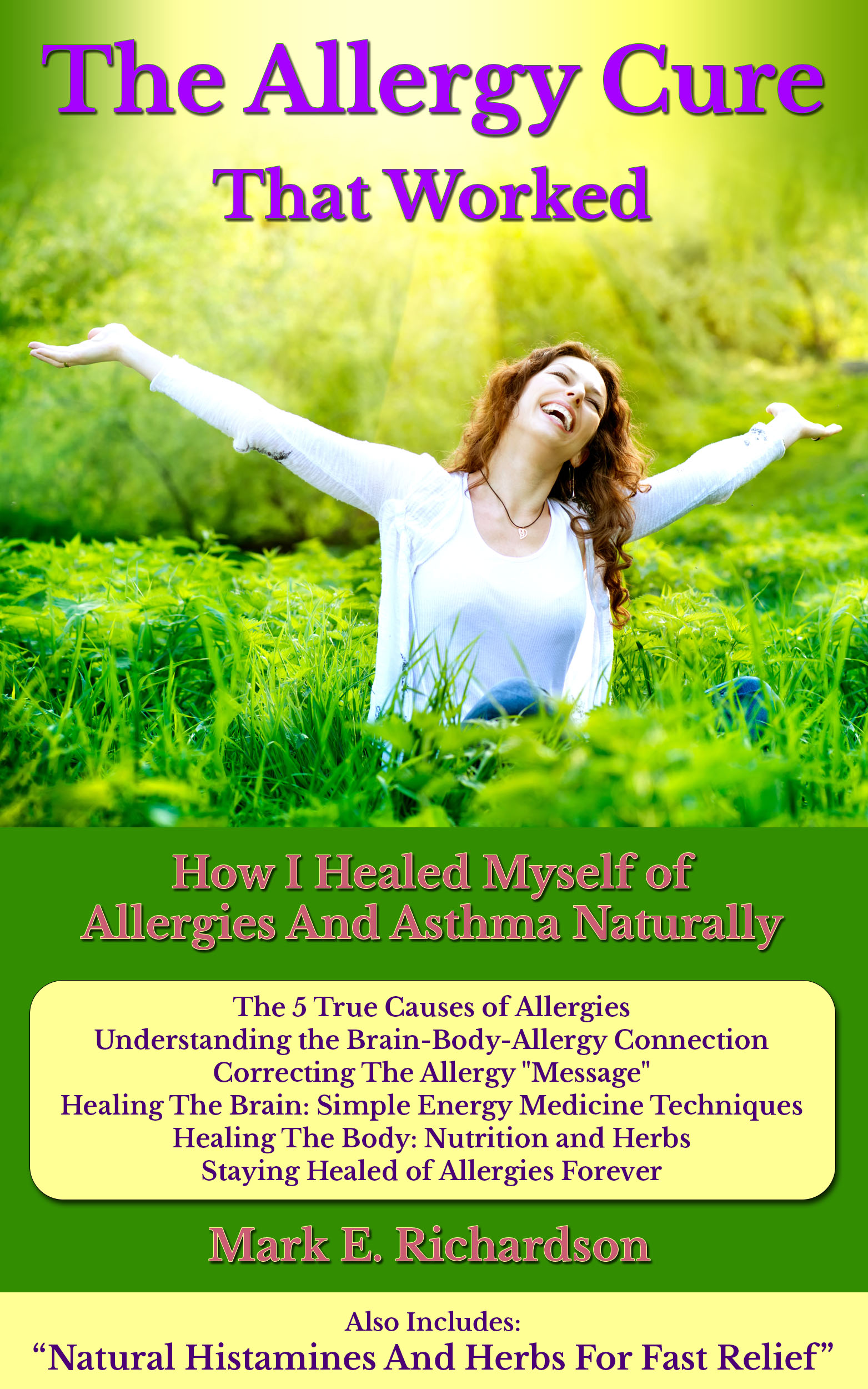 The Allergy Cure That Worked, an Ebook by Mark Richardson