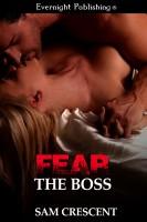 Sam Crescent - Fear the Boss