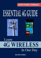 Majeed Ahmad - Essential 4G Guide: Learn 4G Wireless In One Day