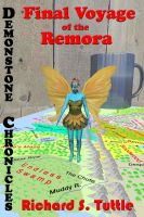 Richard S. Tuttle - Final Voyage of the Remora (Demonstone Chronicles #2)