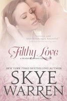 Skye Warren - Filthy Love: A Revenge Romance Boxed Set