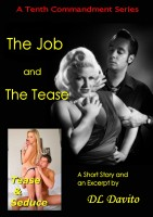 The Job and The Tease