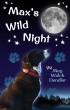 Max's Wild Night by Meg Dendler