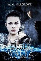 A.M. Hargrove - Death Waltz (A Praestani Novel Book 2)