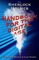 Alan Pearce - The Sherlock Holmes Handbook for the Digital Age