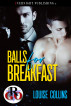 Balls for Breakfast by Louise Collins